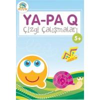 YaPa 5+ Yaş Q Çizgi Çalışmaları (Dik Temel Yazıya Uygun)