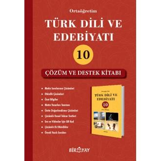 BirYay Türk Dili ve Edebiyatı 10 Çözüm ve Destek Kitabı